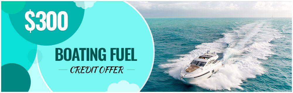 300 Boating Fuel Credit Offer