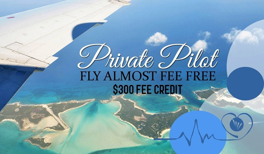"Private Pilot ""Fly Almost Fee Free"" $300 Fee Offer"