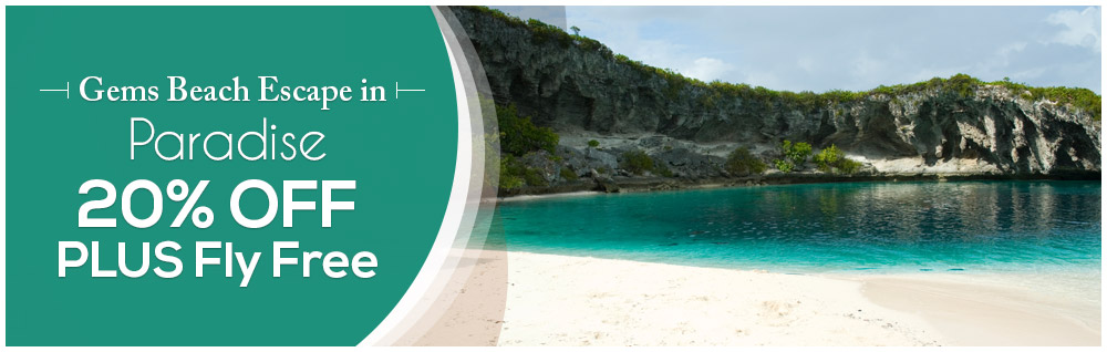 Gems Beach Escape in Paradise 20% OFF PLUS Fly Free